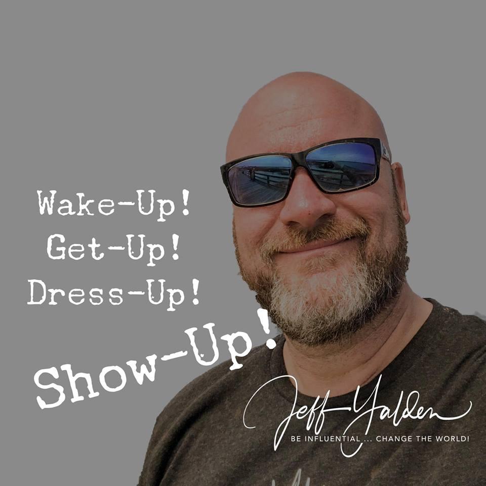Yalden - Wake Up Dress Up Show Up.jpg