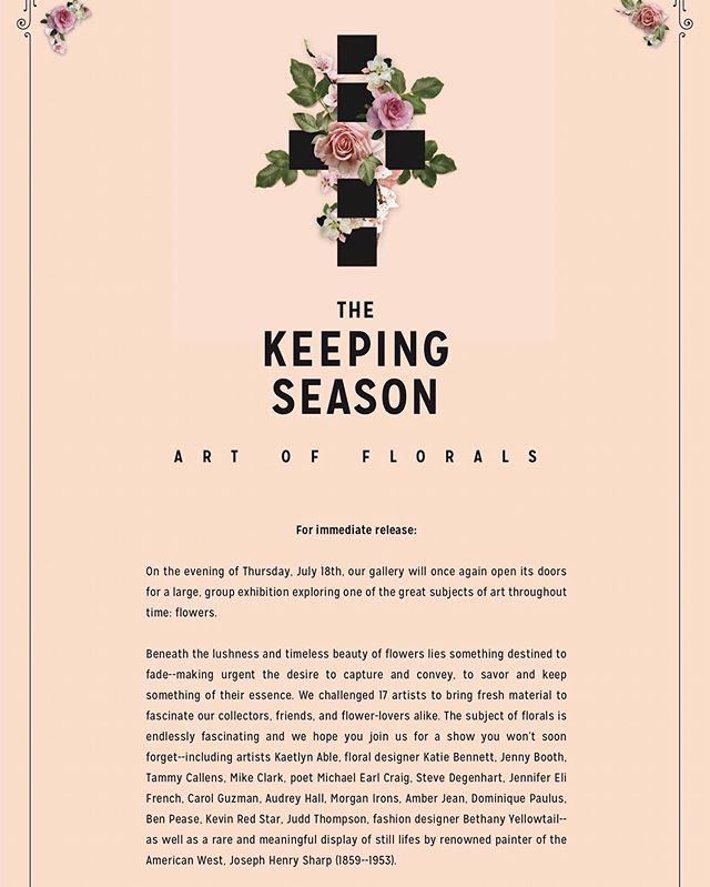 """Please come join us July 18th from 6-9 at @stapletongallery for a show encompassing the beauty of blooms! """"The keeping season"""" will be sure to enliven the senses along with gorgeous artworks from local artists and creators alike. You won't want to miss it."""