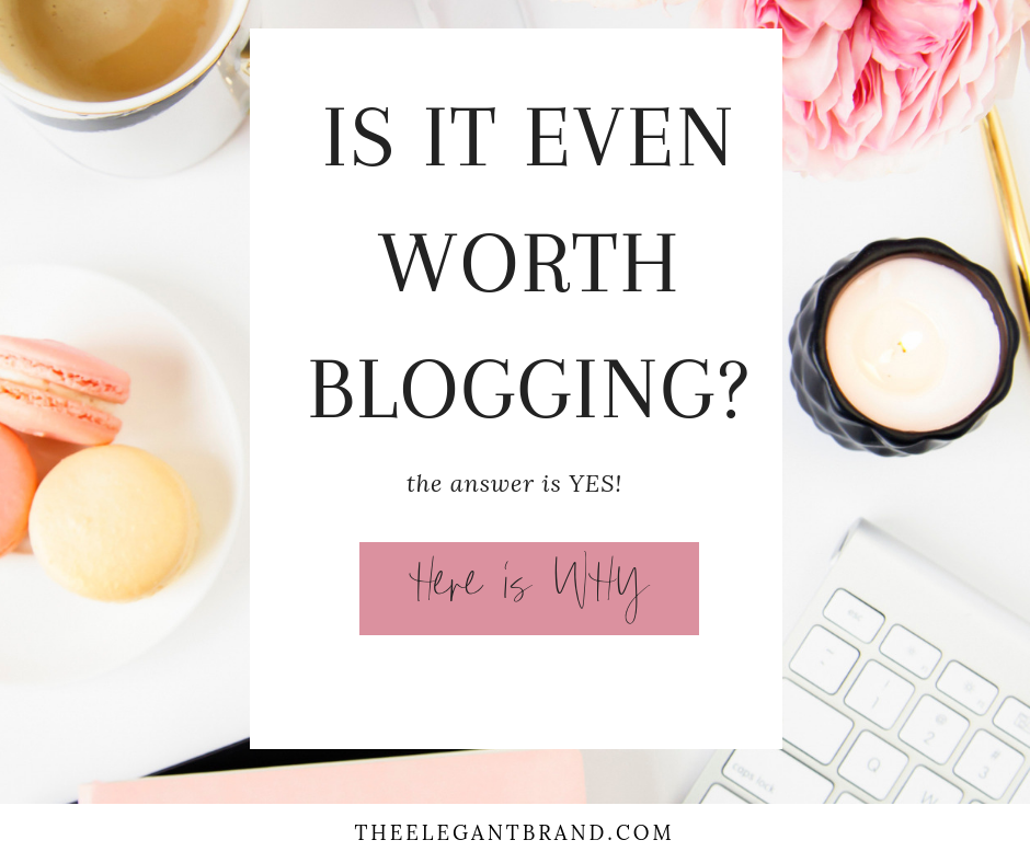 Is it even worth to continue blogging? The answer is yes