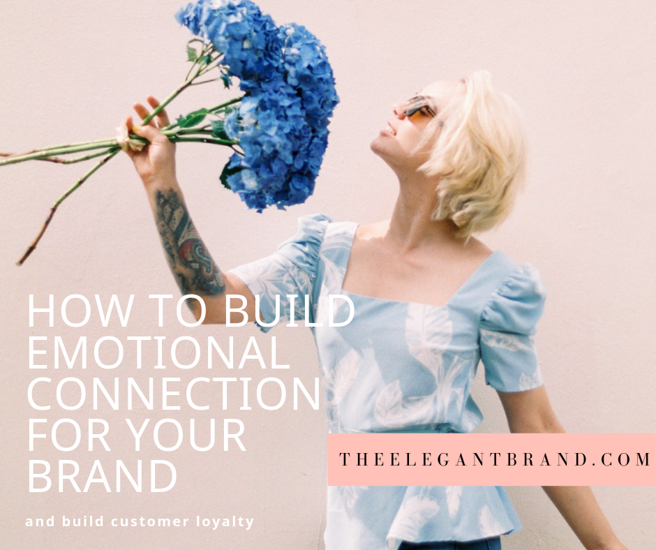 How to build an emotional connection for your brand