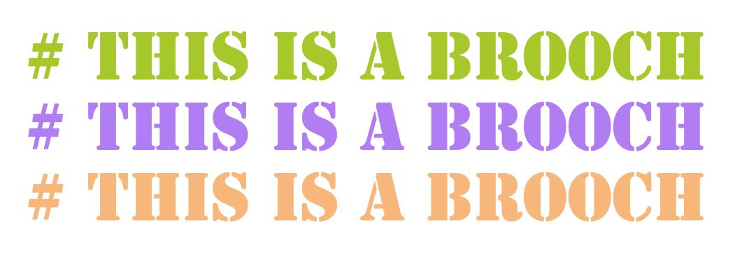 #ThisIsABrooch Website Banner