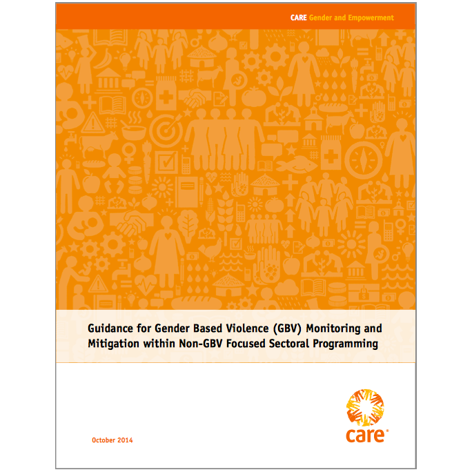 RECOMMENDED CITATION  Shelah Bloom, ScD; Jessica Levy, PhD; Nidal Karim, PhD; Leigh Stefanik, MALD; Mary Kincaid, DrPH; Doris Bartel, MSC; Katie Grimes, MPH.2014. Guidance for Gender Based Violence (GBV) Monitoring and Mitigation within Non-GBV Focused Sectoral Programming.