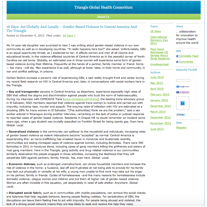 RECOMMENDED CITATION  Mary Mulhern Kincaid.2012. Blog: 16 Days: Act Globally and Locally–Gender-based violence in Central America and the Triangle. Triange Global Health Consortium Blog. .