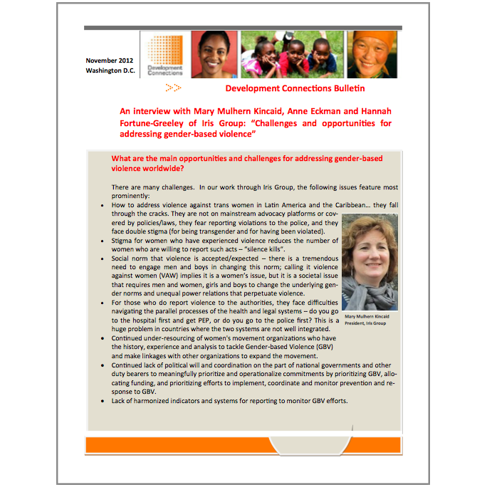 RECOMMENDED CITATION  Development Connections.. 2012. Interview: Challenges and opportunities for addressing gender-based violence.  Development Connections Bulletin..
