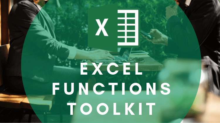 Your Excel Functions Toolkit - Learn to use Formulas, Functions and More for Excel 2010, Excel 2013, Excel 2016