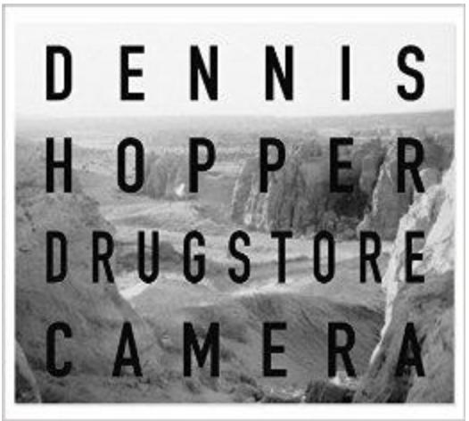 Dennis Hopper Drugstore Camera