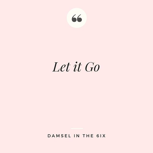 Advice that never gets old 🤷🏽♀️ #inspiration #letitgo #lifeisshort #notthatserious #d6ix #torontopodcast #elsa #disney #empowerment