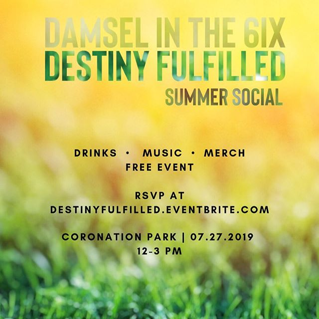 Destiny Fulfilled Summer Social ✨  Nobody:  Me: Why choose that name for your gathering you ask? Nobody: Me: Check out the latest episode to find out why!! 😱 ...AND RSVP while you're at it! Looking forward to seeing you there💛  #summersocial #d6ix #torontopodcast #summermarket #exhibition #podcast #damsel