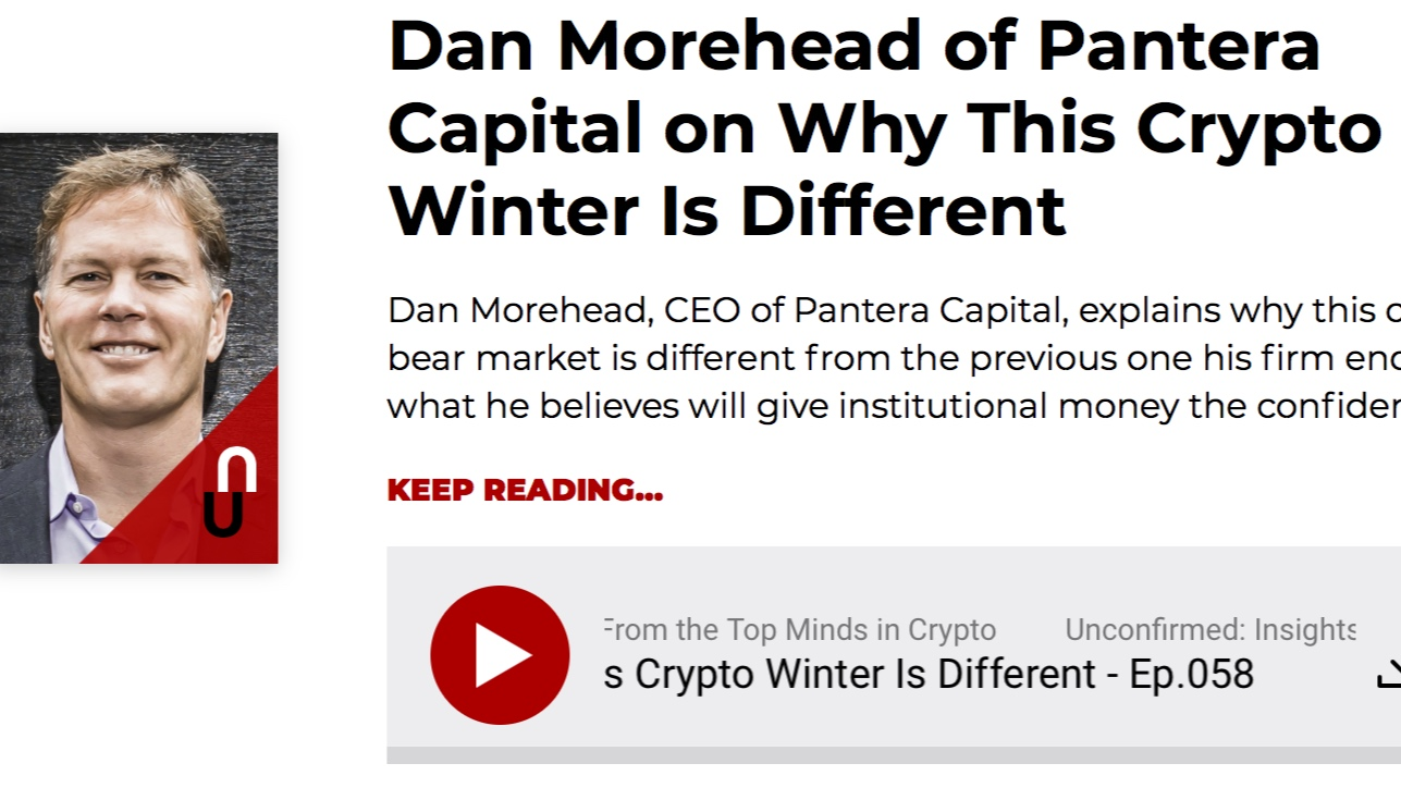 Unconfirmed :: Why This Crypto Winter is Different - Interview with Dan Morehead
