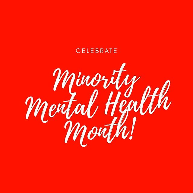 Minority Mental Health Month was created to bring awareness to the unique struggles that people of color face when it comes to mental illness in the US. It's time for us to start having some much needed conversations.