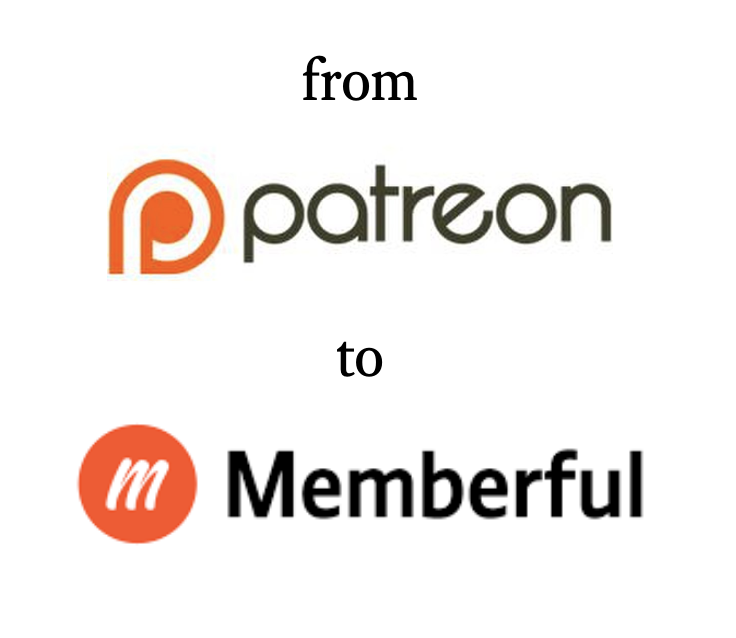 from-patreon-to-memberful.png