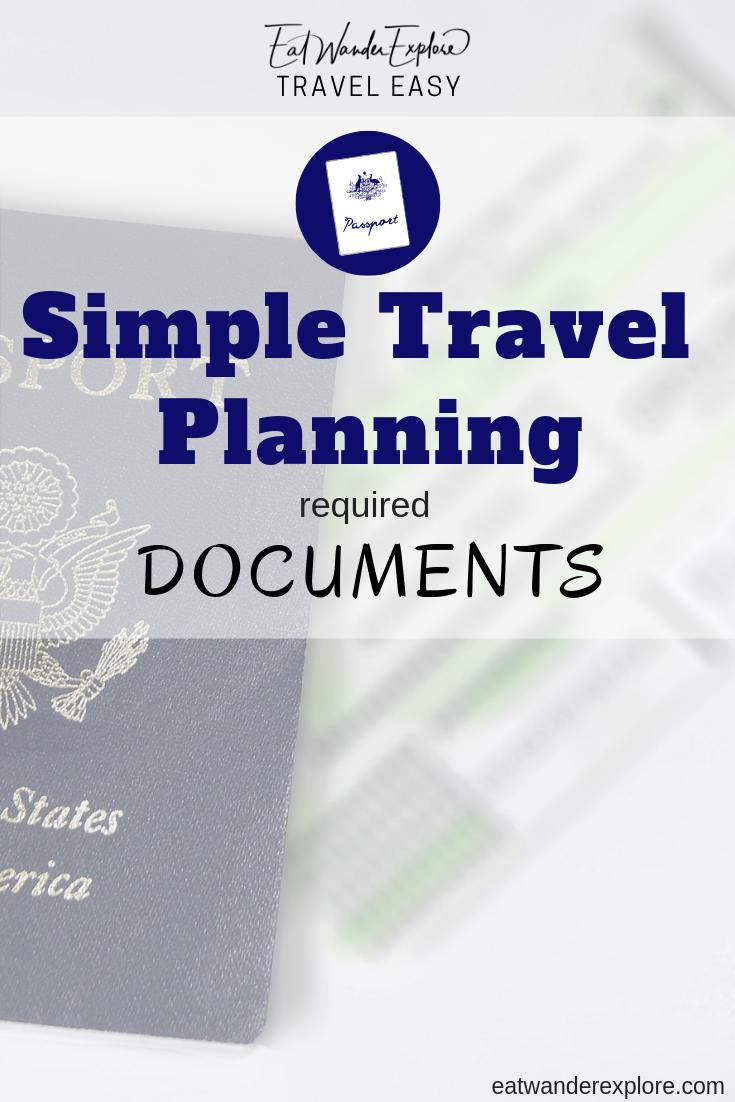 Travel Easy Simple Planning Required Documents Immunizations Vaccine Passport Visa