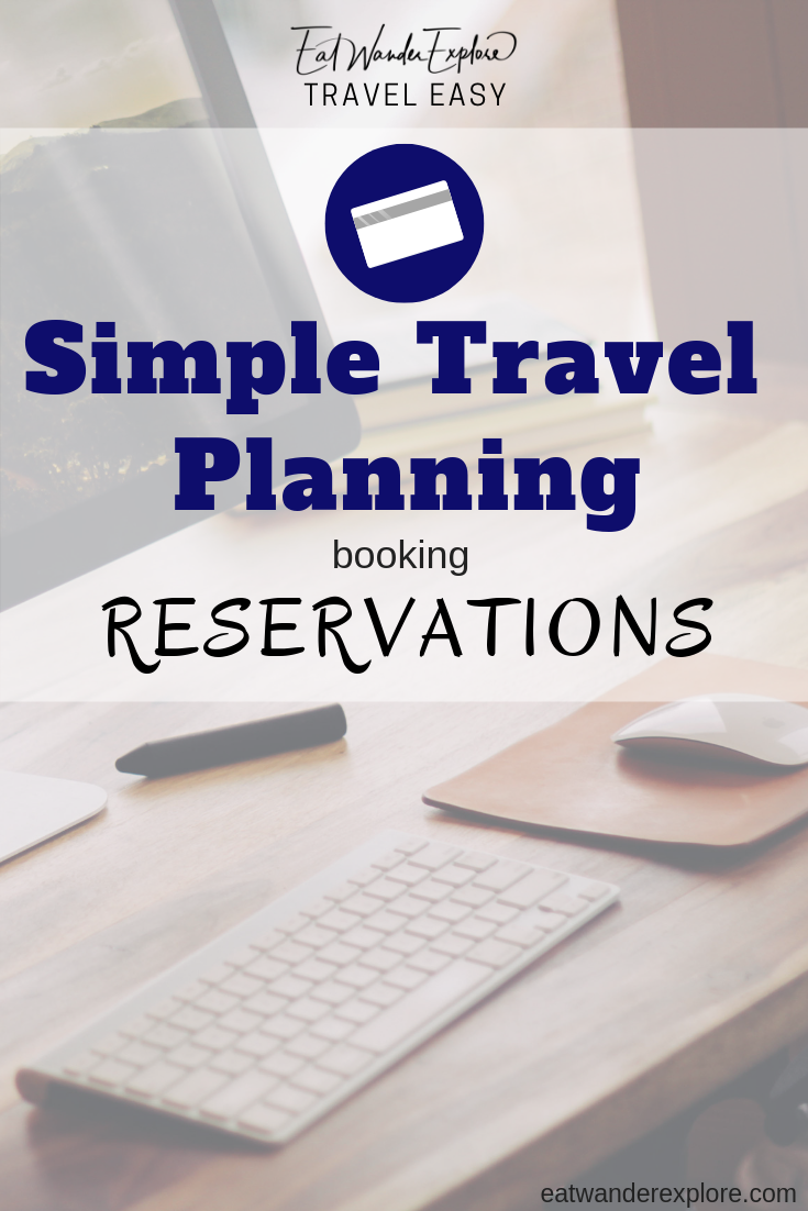 Travel Easy - Simple travel planning - Making Reservations - Booking your itinerary - Trip Plans