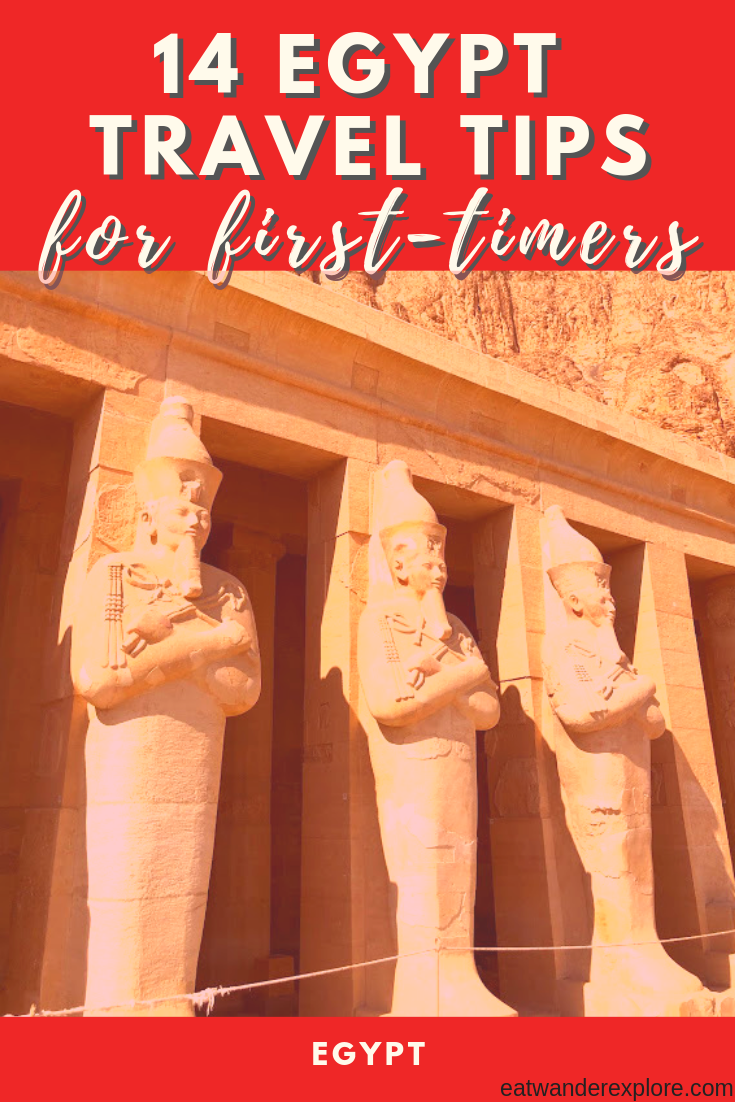 14 travel tips for first time travelers to Egypt - cairo - luxor - aswan - abu simbel - hatshepsut
