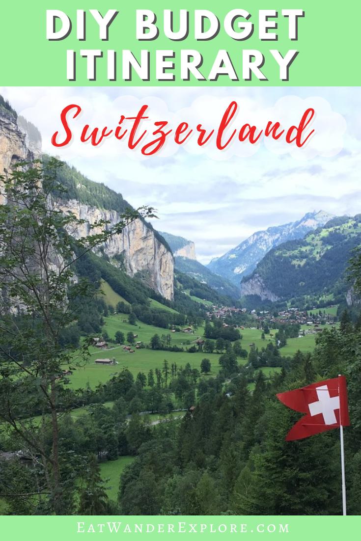 DIY Switzerland Budget itinerary