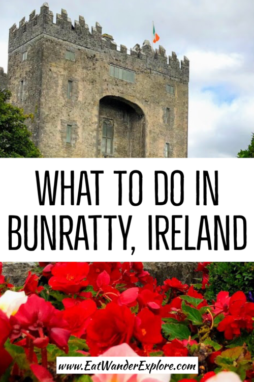 Pin and SAve What to do in Bunratty for later