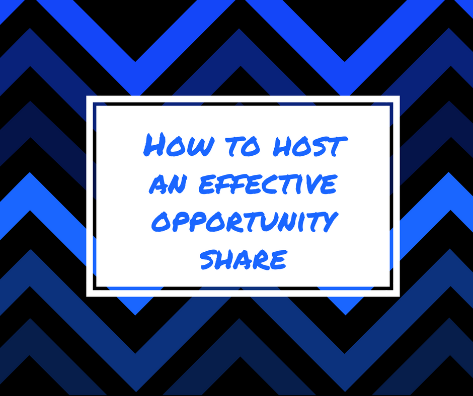 How To Host An Effective Opportunity Share