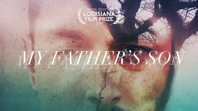 'My Father's Son' Directed by Kyle Clements