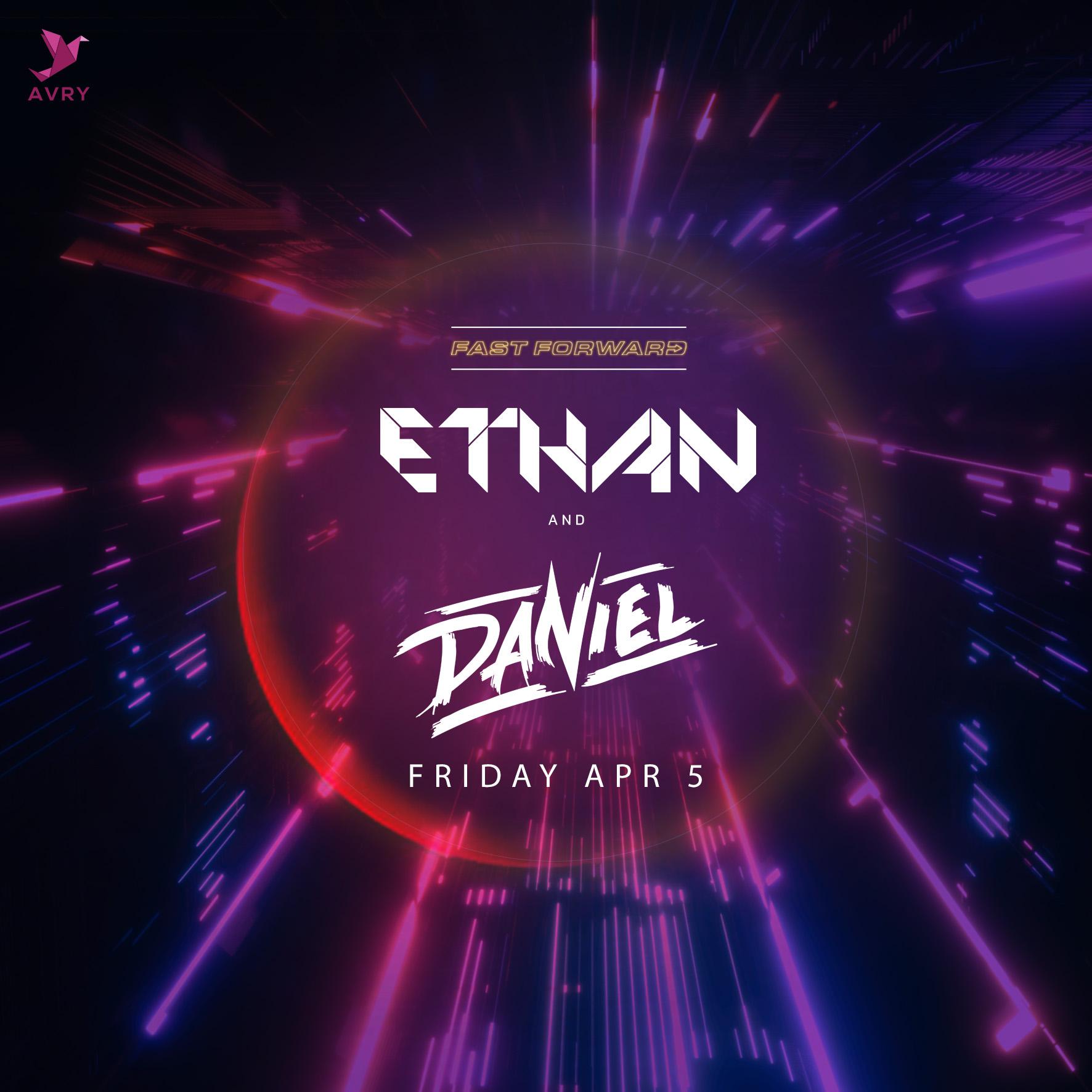 FRI 5/4/19 - FAST FORWARD with Ethan and Daniel