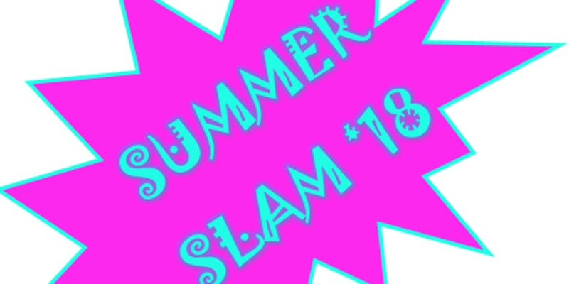 CFI SUMMER SLAM 18 - Click here to learn more