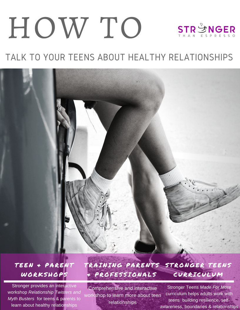 Free Toolkit - How to Talk To Your Teens About Healthy Relationships