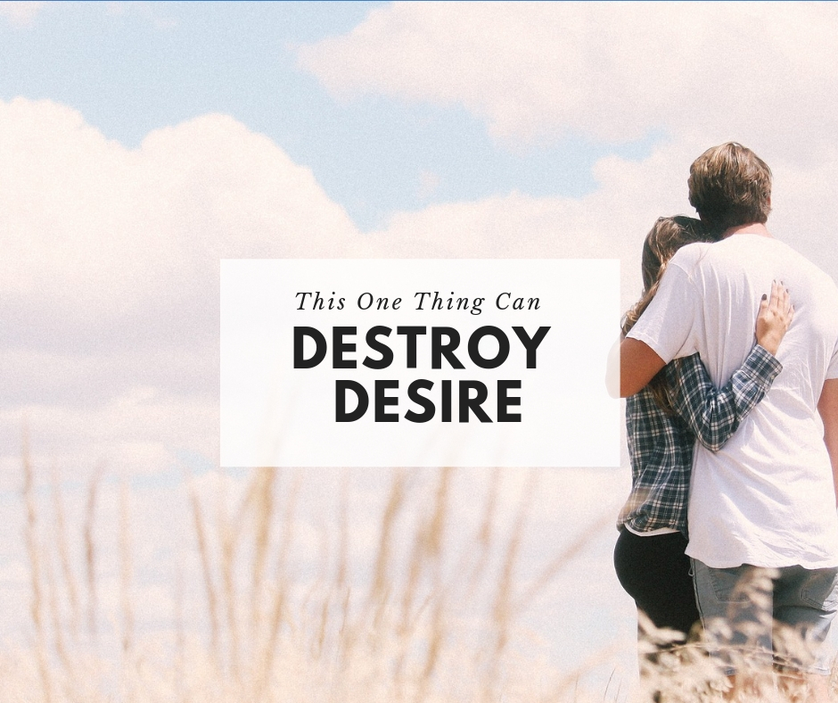 this one thing can destroy desire.jpg