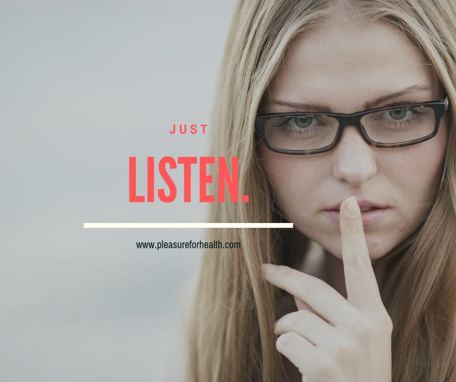 just listen.png