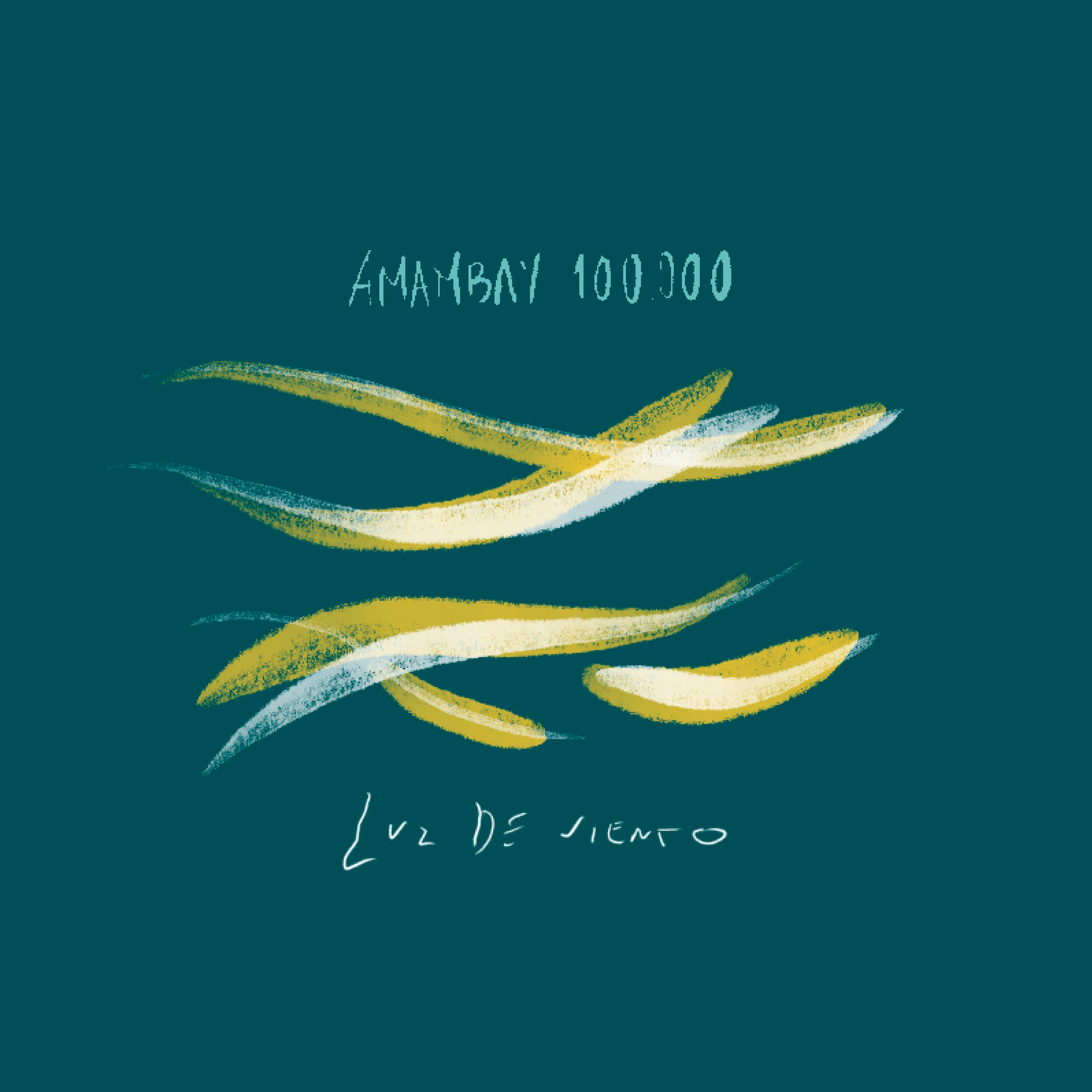 AMAMBAY 100000 - Luz de Viento (Single)   From Buenos Aires, Argentina Amambay give us all the cumbia style that characterizes the fusion between the roots and the neo sounds of this classic genere.