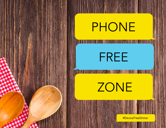 #DeviceFreeDinner Phone Free Zone Sign.png