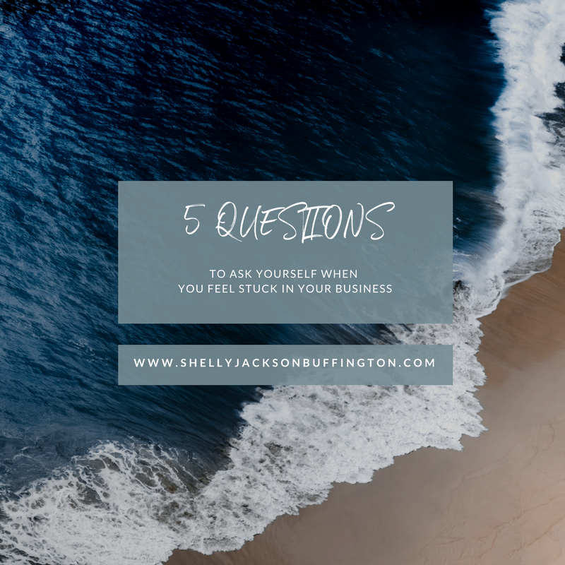 5 questions to ask yourself when you feel stuck in your business