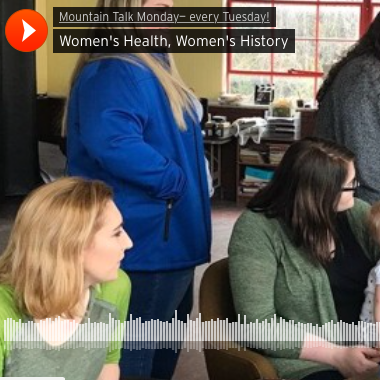 Mountain Talk: Women's Health, Women's History