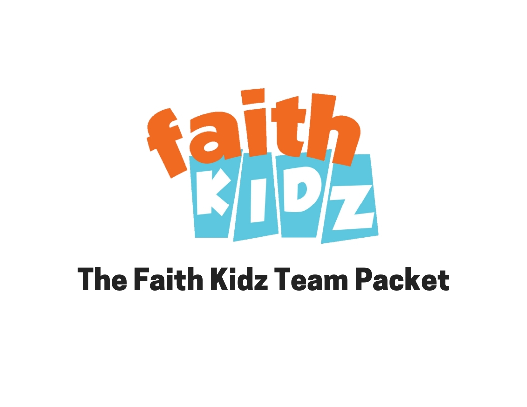 Faith Kidz Team Packet.jpg