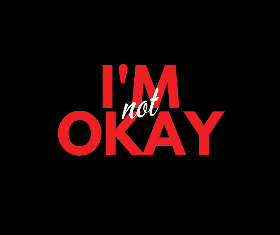 Copy of I'm Not Okay.png