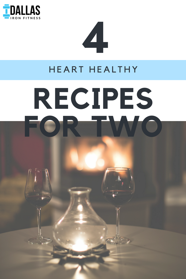 Dallas Iron Fitness -- 4 Heart Healthy Recipes for Two.png