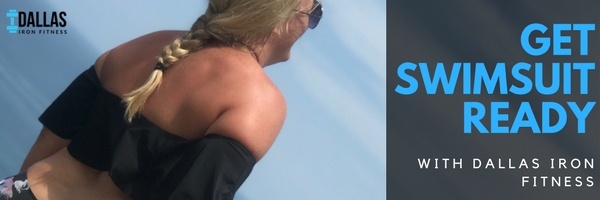Dallas Iron Fitness -- Get Swimsuit Ready with DIF.png
