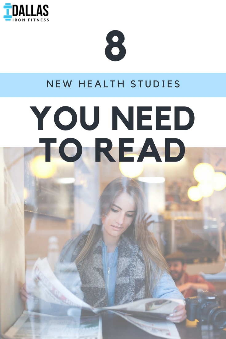 Dallas Iron Fitness -- New Roundup_ 8 New Health Studies You Need to Read.png