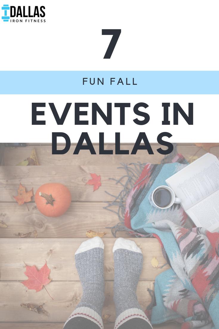 Dallas Iron Fitness -- 7 Fun Fall Events in Dallas.png