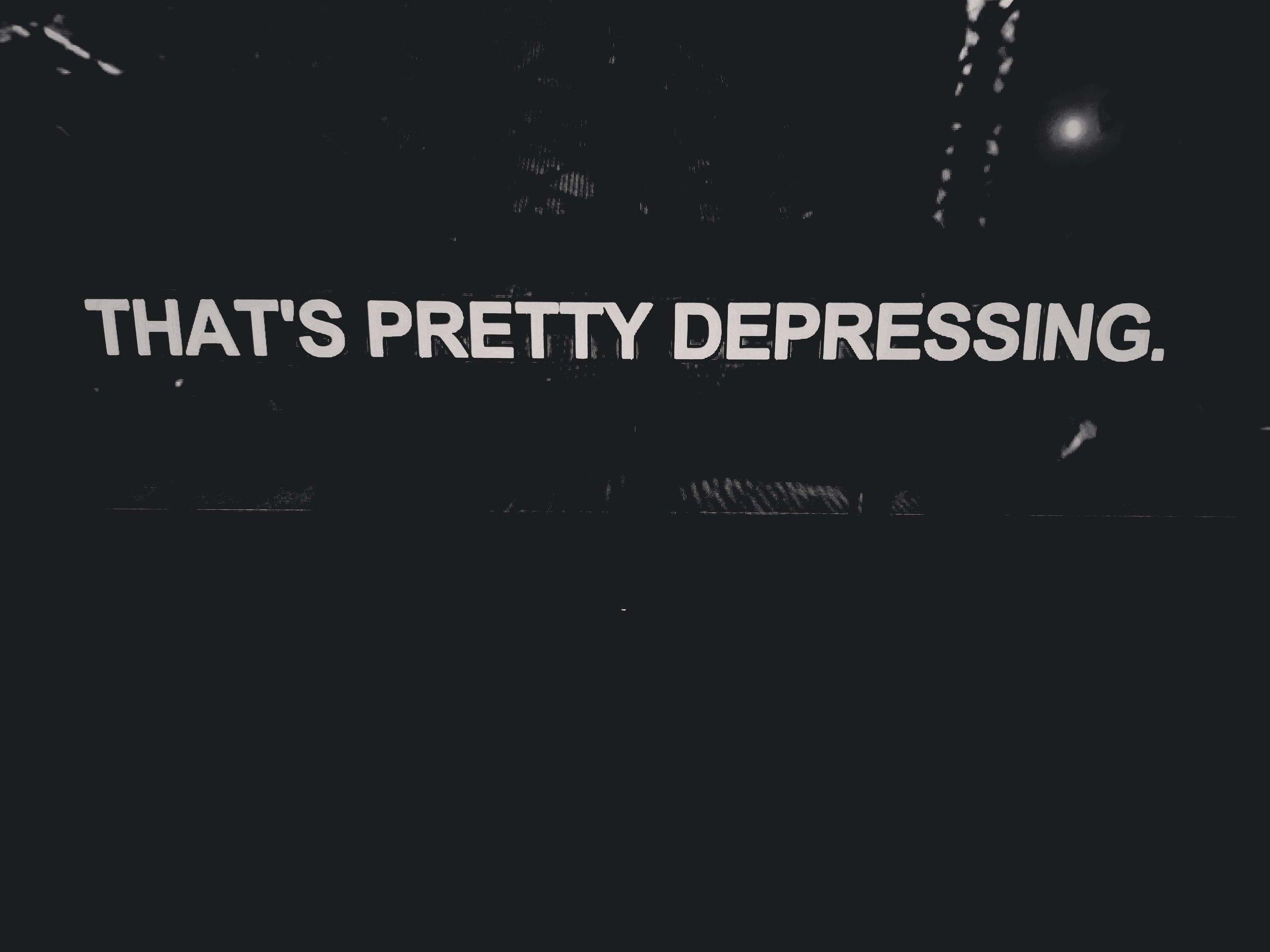 That's Pretty Depressing (2019)