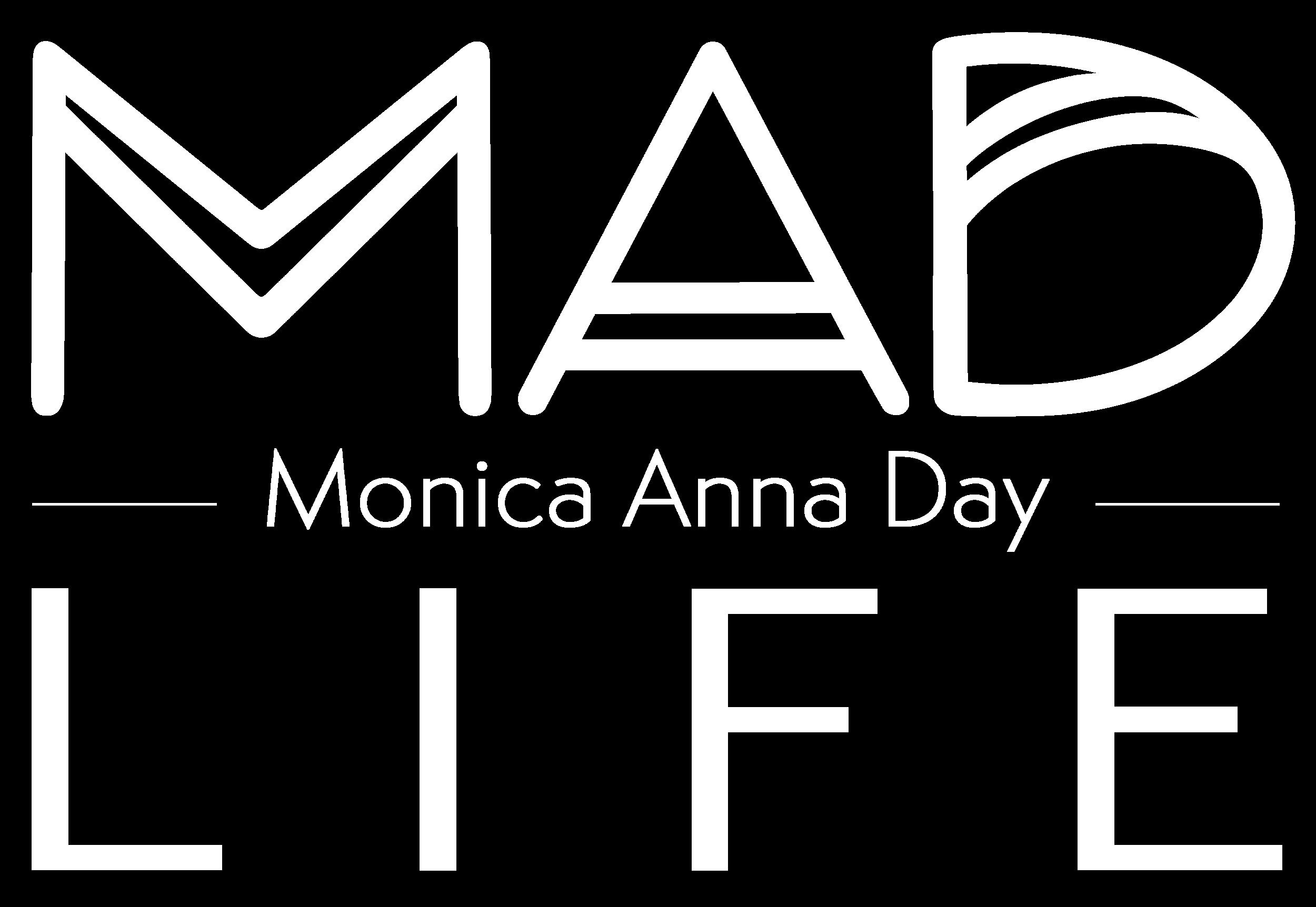 MAD LIFE