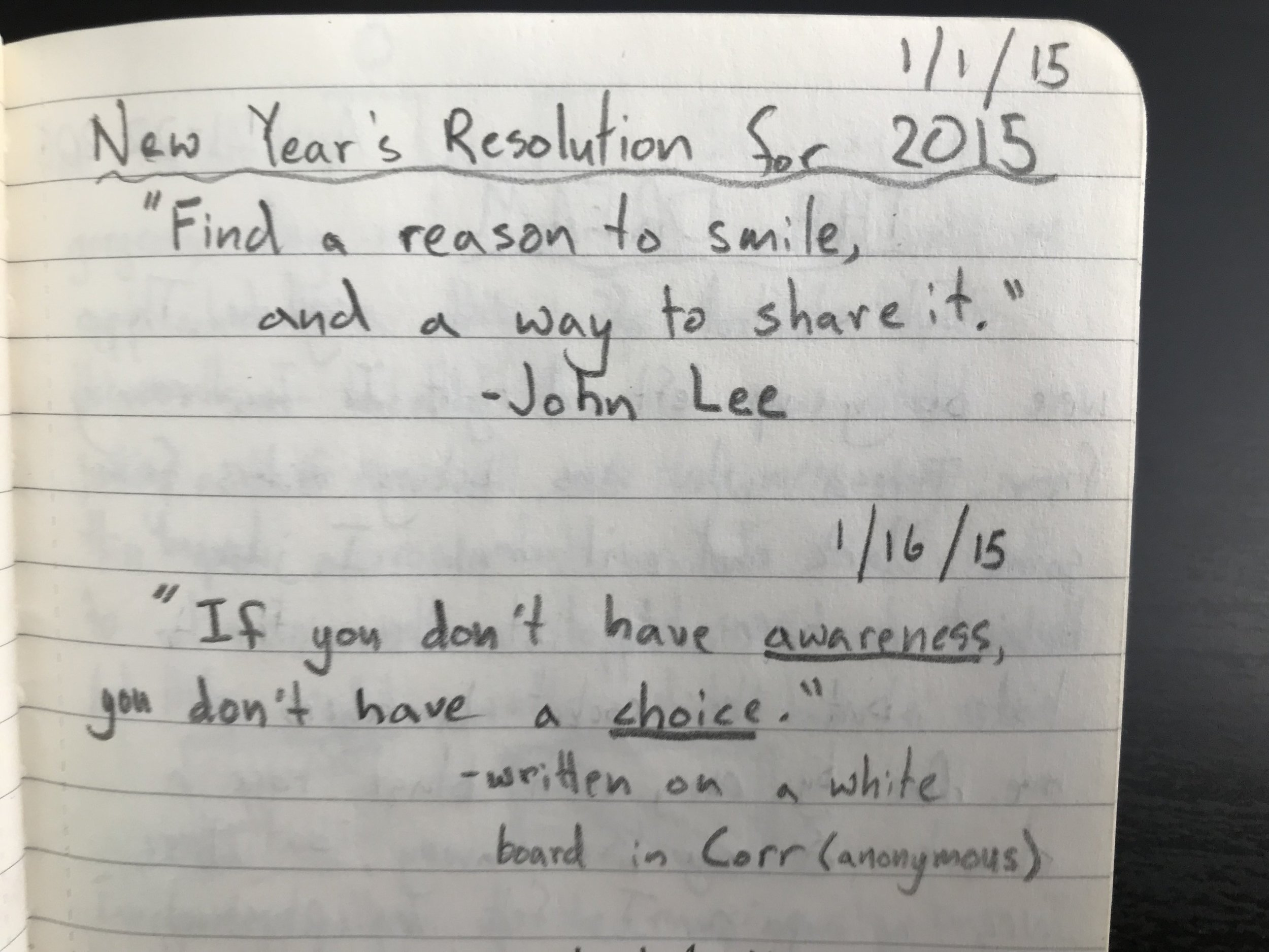 My 2015 resolution (yes, I quoted myself haha)and a quote I found on a white board in Corr Hall at Villanova University
