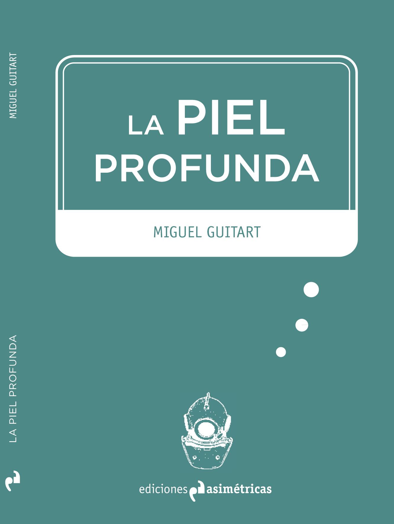 Miguel Guitart_La piel Profunda.jpg