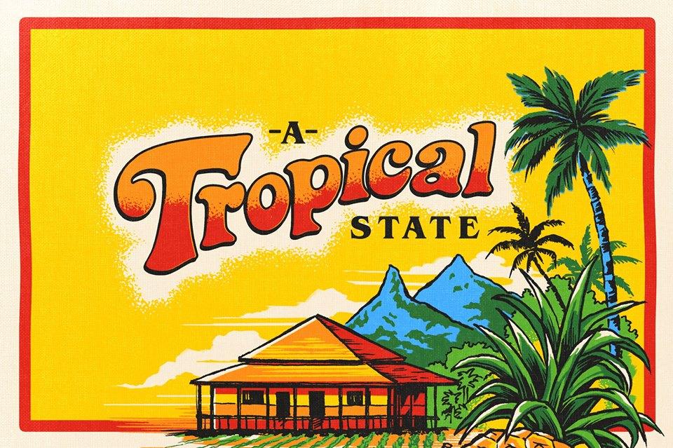 A Tropical State .jpg