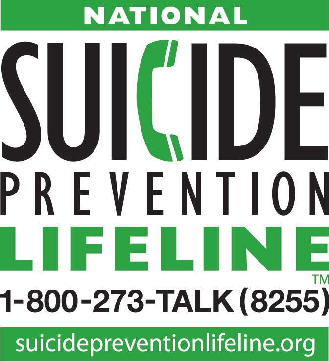 - National Suicide Prevention Lifeline: 1-800-273-8255