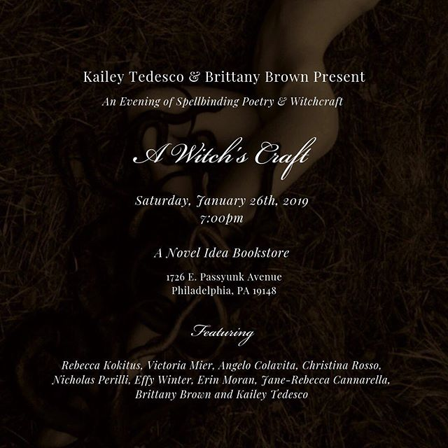 Come out to A Novel Idea Bookstore in Philadelphia, PA on January 26th, 2019 at 7:00pm for A Witch's Craft poetry reading event!