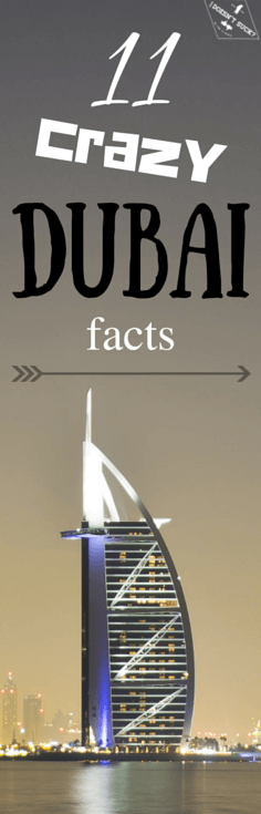 11 Crazy Dubai Facts Everyone Should Know