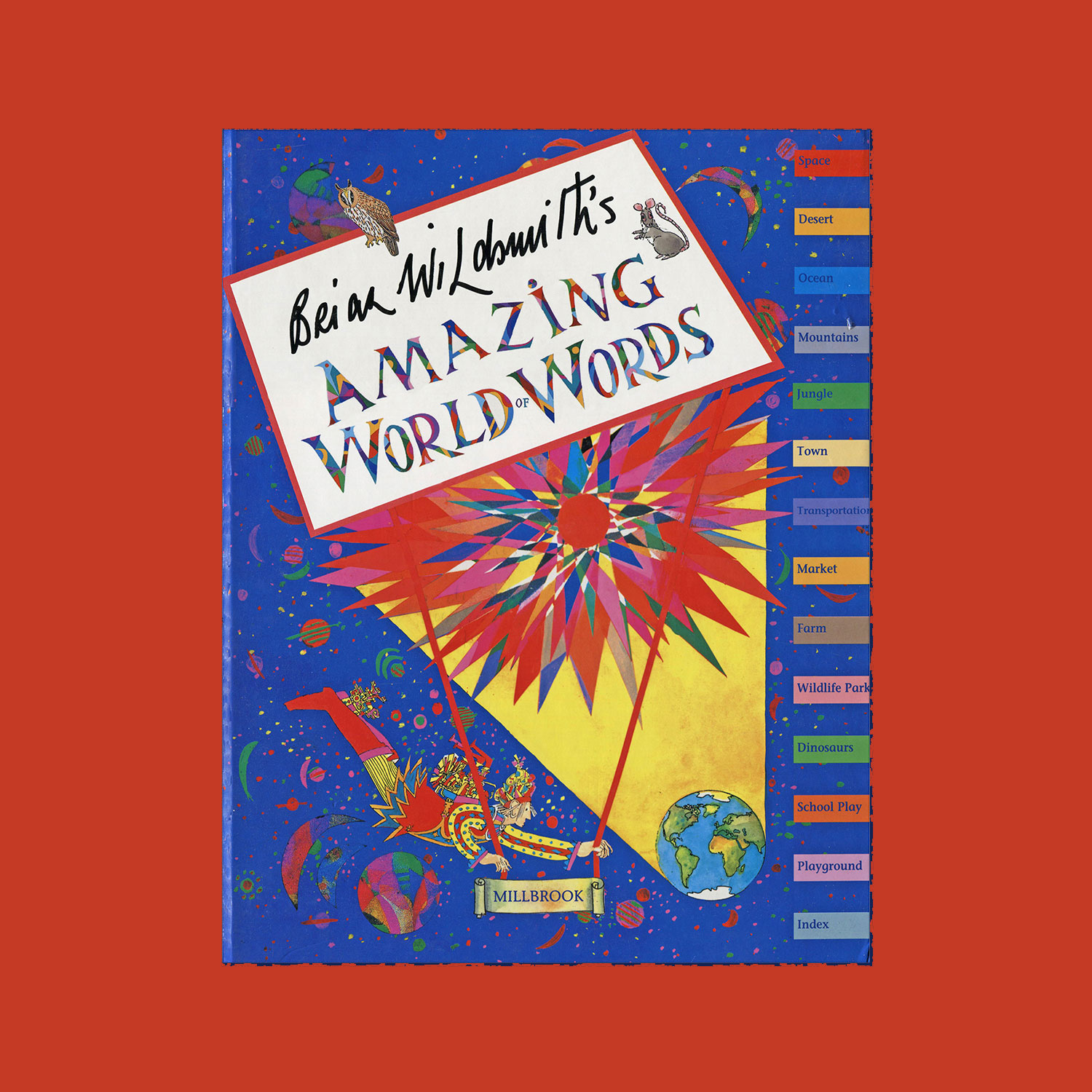 """AMAZING WORLD OF WORDS - 1997""""A visiting alien, clad rather like a court jester and travelling in an extravagant Jules Verne fantasy of a spaceship, is landing on earth and encountering for the first time its objects and creatures. Ten to twenty objects and animals are illustrated around the margins of gloriously coloured pen-and- ink drawings; every spread represents a different environment (space, ocean, town, market, dinosaur museum, playground..) and all in site viewers to locate the border subjects within the pictures… As usual with Wildsmith's work, the animals and birds are superb but there are also some extraordinary renderings of buildings and machines, many recycled from other of his books.""""Kirkus Reviews""""...Brian Wildsmith's Amazing World of Words may have changed the genre for good, bringing, as it does, the talents of one of Britain's leading artists to bear on it...exploding with colour and detail.""""Times Educational Supplement"""