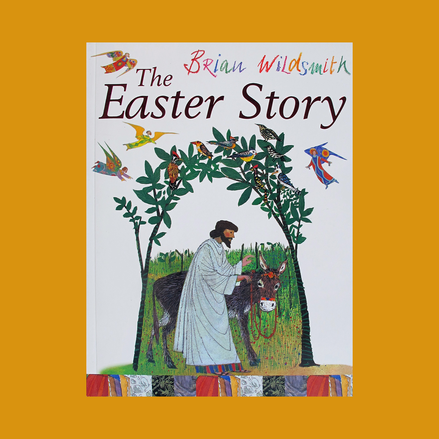 """THE EASTER STORY - 1993""""The story of Easter is told here through the eyes of the donkey that carried Jesus into Jerusalem. This beautiful and sensitive retelling from Brian Wildsmith, one of our most acclaimed children's authors of the 20th century, is perfect for sharing with children. It is presented in a beautiful gift format with stunning foil design on a cloth bound hardback cover.""""LoveReading4kids""""Some of the brilliant illustrations are as vibrant as Italian altar pieces, architectural backdrops lavish with golds, reds and purples...""""Books For Keeps"""