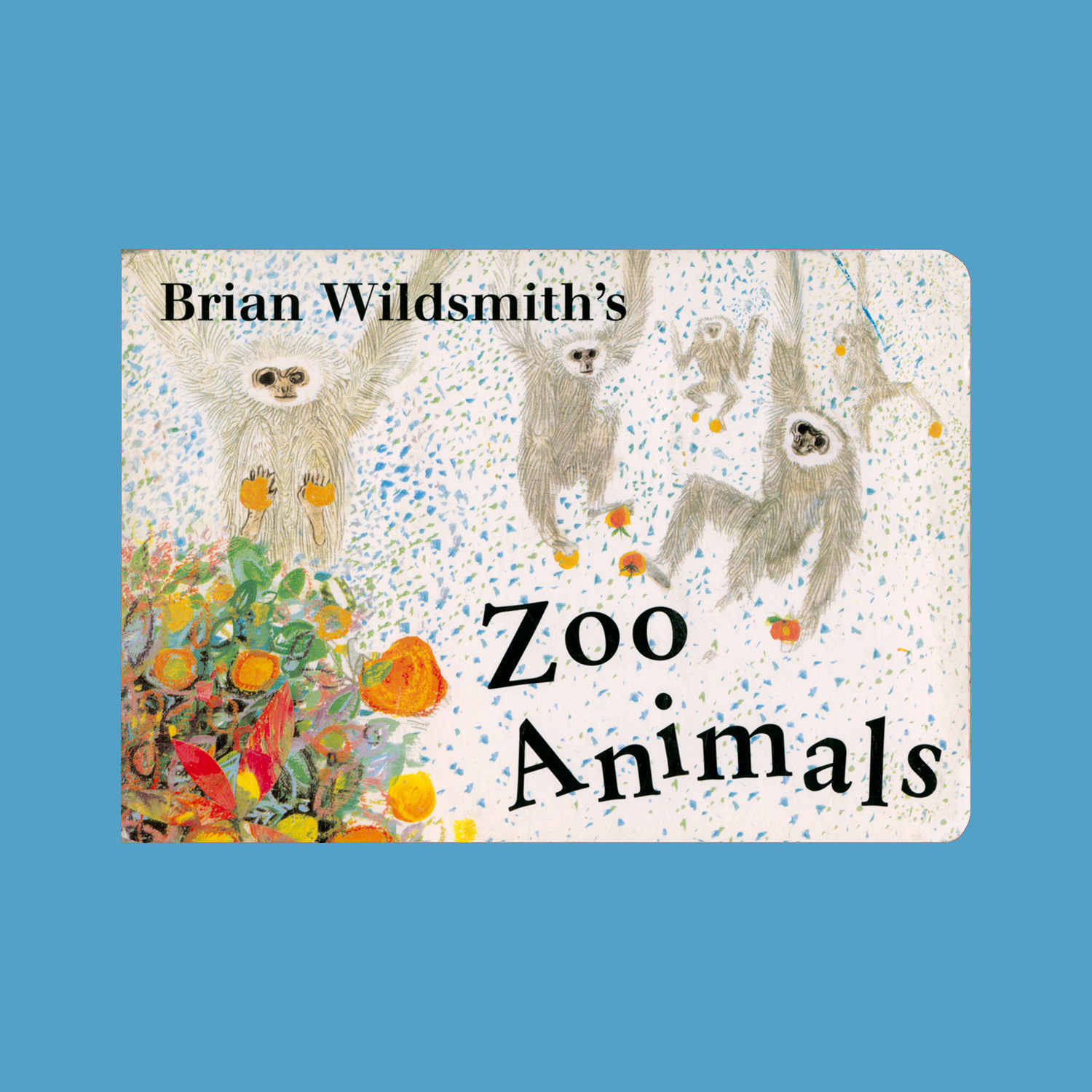 """BRIAN WILDSMITH'S ZOO ANIMALS - 2002""""With illustrations first published in Animal Tricks, The Owl and the Woodpecker and other stories, Zoo Animals by Brian Wildsmith introduces youngsters to 28 animals (one per page) from around the world, including polar bears, meerkats and spider monkeys. Bite-size blurbs accompany each illustration and present basic facts ("""