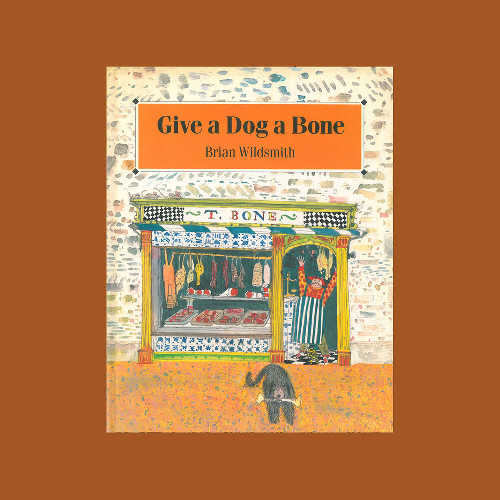 give-a-dog-a-bone-childrens-book-brian-wildsmith.jpg