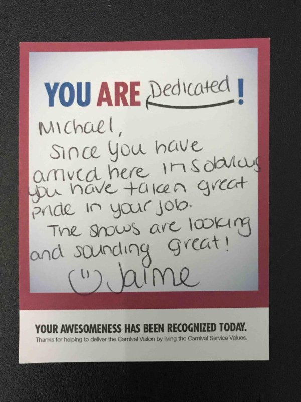 Michael - You Are Dedicated - From Jaime Dee (Cruise Director).jpg